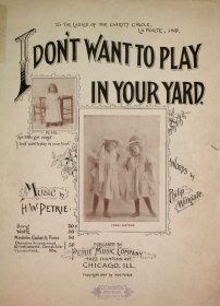 i-dont-want-to-play-in-your-yard